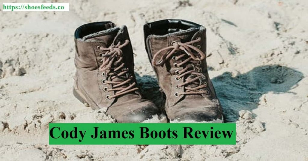 Cody james boots review