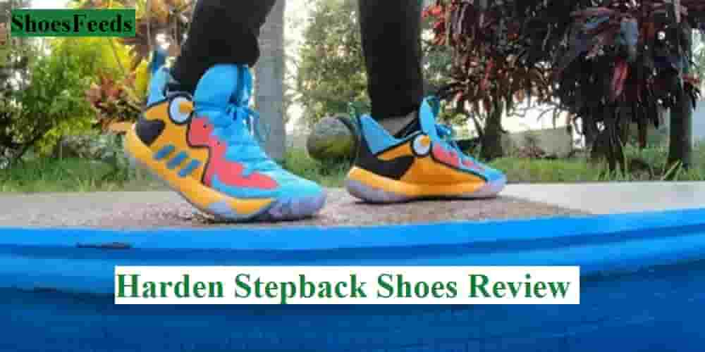 Harden Stepback Shoes Review